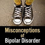 Misconceptions of Bipolar Disorder
