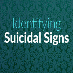Identifying Suicidal Signs