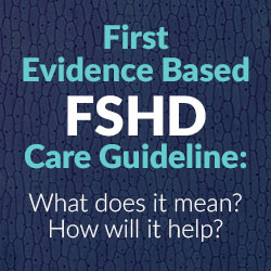 First Evidence Based FSHD Care Guideline