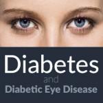 Diabetes and Diabetic Eye Disease