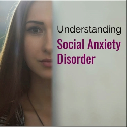 Understanding Social Anxiety Disorder