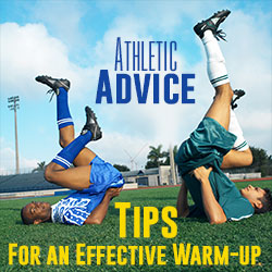 Athletic Advice - Tips for an Effective Warm-up - Soccer